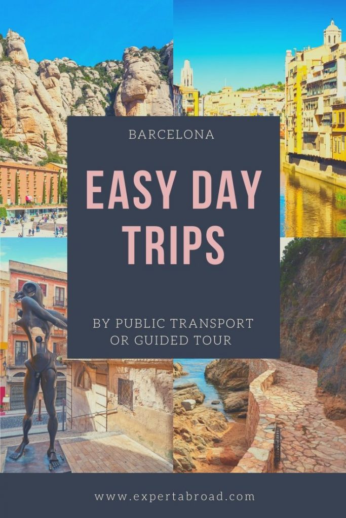 Easy Day trips from Barcelona